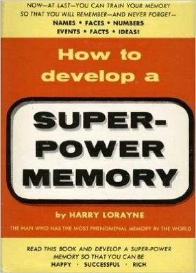 harry lorraine how to develop a super power memory