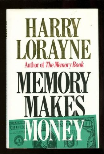 harry lorraine memory makes money