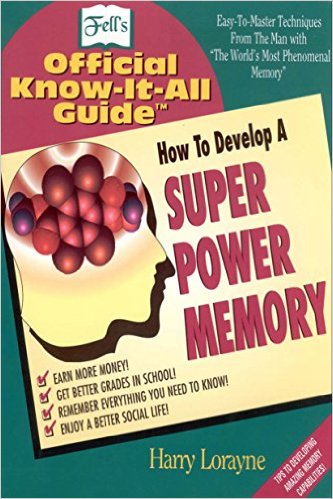 Fell's How to Develop a Super Power Memory