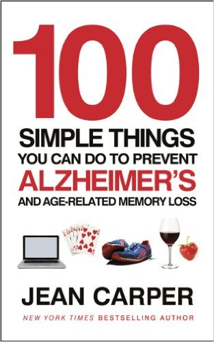 jean carper 100 Simple Things You Can Do To Prevent Alzheimer's