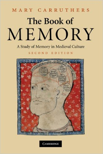 mary Carruthers the book of memory
