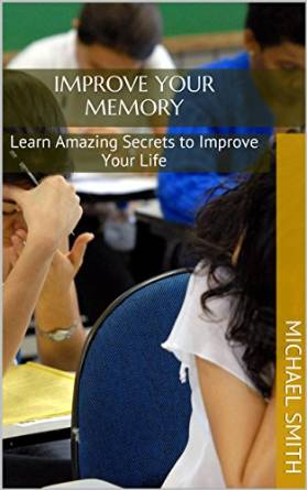 michael smith improve your memory