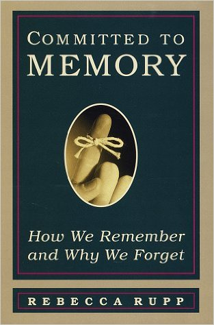rebecca rupp Committed to Memory