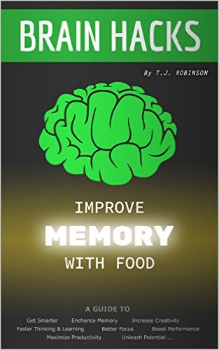 tj robinson improve memory with food