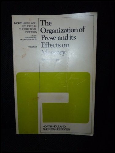The organization of prose and its effects on memory