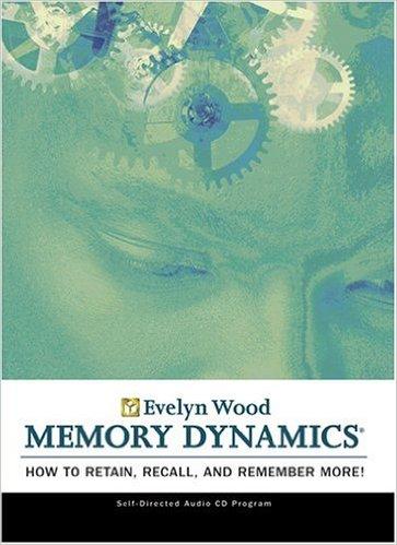 Evelyn Wood Memory Dynamics