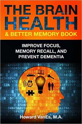 The Brain Health & Better Memory Book