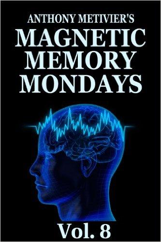 Magnetic Memory Mondays Newsletter – Volume 8
