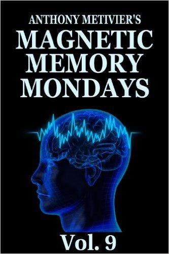 Magnetic Memory Mondays Newsletter – Volume 9