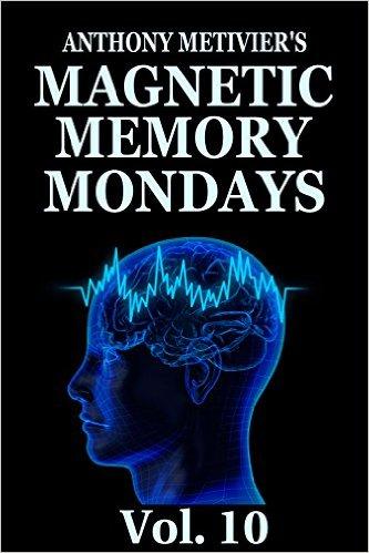 Magnetic Memory Newsletter Volume 10 (Magnetic Memory Series)