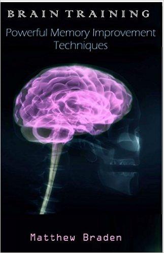 Brain Training: Powerful Memory Improvement Techniques