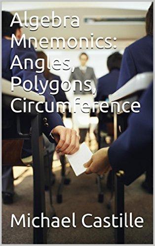 Algebra Mnemonics: Angles, Polygons, Circumference