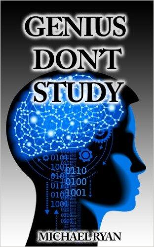 Genius Don't Study