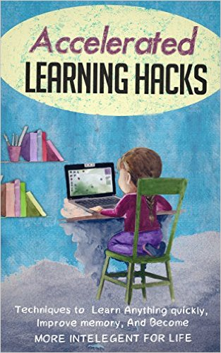Accelerated Learning HACKS
