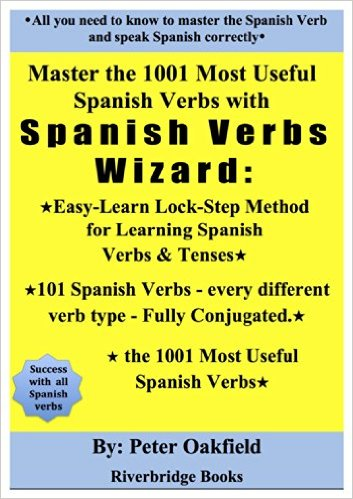 Fast Track the 1001 Most Useful Spanish Verbs with Spanish Verbs Wizard