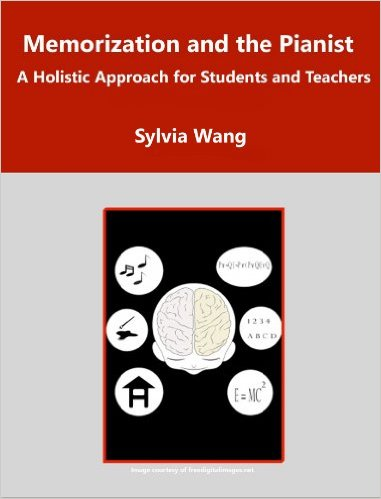 Memorization and the Pianist: A Holistic Approach for Students and Teachers