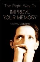 The Right Way to Improve Your Memory