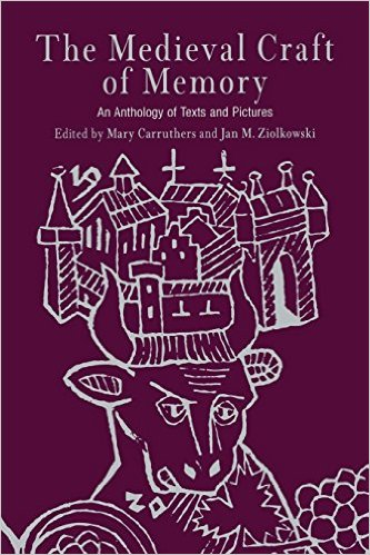 The Medieval Craft of Memory: An Anthology of Texts and Pictures